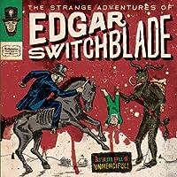 The Strange Adventures of Edgar Switchblade #1: Kr [Analog]