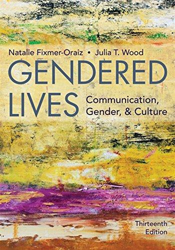 Download Gendered Lives: Communication, Gender, & Culture 1337555886