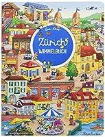 Zuerich Wimmelbuch - Das grosse Bilderbuch ab 2 Jahre: Kinderbuecher ab 2 Jahre