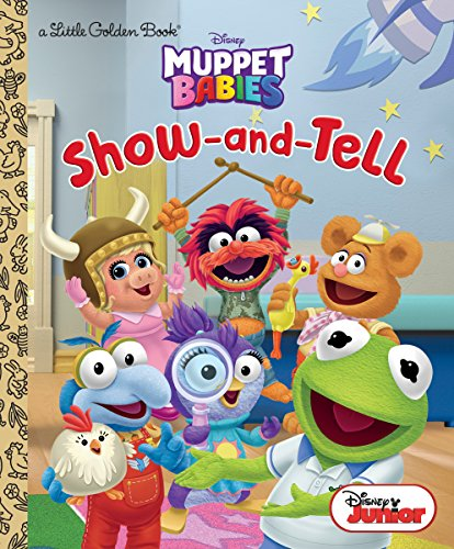 Download Show-and-Tell (Disney Muppet Babies) (Little Golden Book) (English Edition) B07BJLGY6P