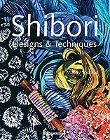 Shibori Designs & Techniques [並行輸入品]