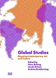 Global Studies: Mapping Contemporary Art and Culture (GAM: Global Art and the Museum)