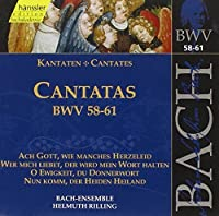 Bach Cantatas BWV 58-61 (1999-10-19)