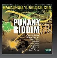 Dancehall's Golden Era 8: Punany Riddim