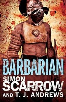 Arena: Barbarian (Part One of the Roman Arena Series) by [Scarrow, Simon]