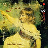 Piano Works 3 / Sonatas Opp. 25 & 33
