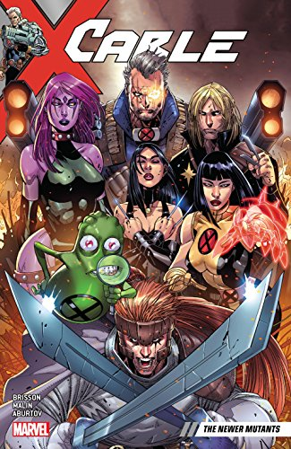 Cable Vol. 2: The Newer Mutants (Cable (2017-))