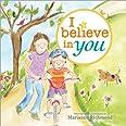 I Believe in You: 0
