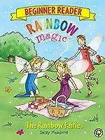 Rainbow Magic Beginner Reader: The Rainbow Fairies: Book 1