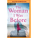 The Woman I Was Before