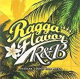RAGGA FLAVOR~R&B~
