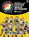 THE IDOLM@STER MILLION LIVE! 3rdLIVE TOUR BELIEVE MY DRE@M!! LIVE Blu-ray 01@NAGOYA 画像