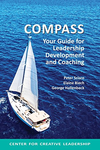 Download Compass: Your Guide for Leadership Development and Coaching 1604916516