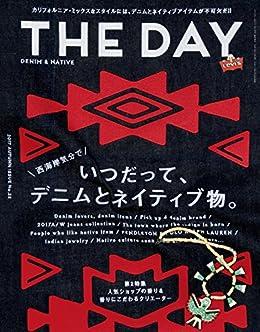 [三栄書房]のTHE DAY (ザデイ) autumn 2017年 11月号 [雑誌]