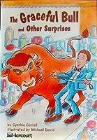 Graceful Bull Stories Below Level Grade 5: Harcourt School Publishers Trophies (Trophies 03)