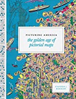 Picturing America: The Golden Age of Pictorial Maps【洋書】 [並行輸入品]
