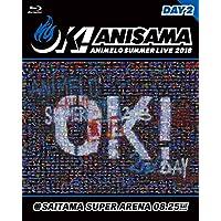 "Animelo Summer Live 2018""OK!""08.25"