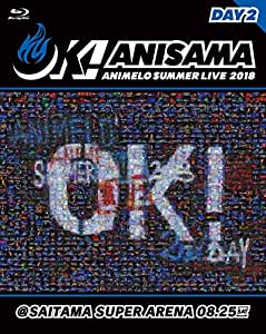 "Animelo Summer Live 2018""OK!""08.25 [Blu-ray]"
