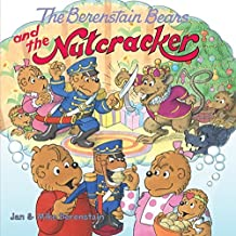 The Berenstain Bears and the Nutcracker (English Edition)