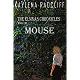 Mouse (The Elmnas Chronicles Book 1) (English Edition)