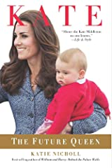 Kate: The Future Queen Kindle Edition