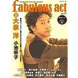 fabulous act(ファビュラス・アクト) Vol.11 (シンコー・ミュージックMOOK)