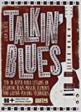 Guitar World -- Talkin' Blues: Ten In-Depth Video Lessons on Essential Blues Musical Elements and Guitar-Playing