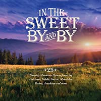 In the Sweet By and By / Vario