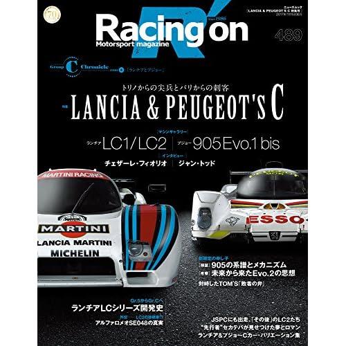 レーシングオン  No.489グループCクロニクル vol.4 ランチア&プジョー (NEWS mook)