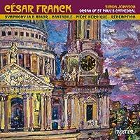 Franck: Symphonic Organ Works by Simon Johnson (2013-10-08)