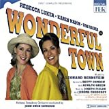 Wonderful Town (First Complete Recording)
