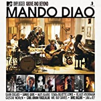 Mtv Unplugged Above & Beyond: Best of by MANDO DIAO (2010-11-12)