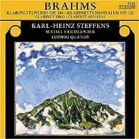 ブラームス: クラリネット三重奏曲 イ短調 Op.114/クラリネット・ソナタ ヘ短調 Op.120-1/クラリネット・ソナタ 変ホ長調 Op.120-2