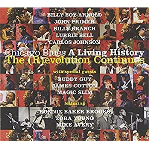 Chicago Blues: a Living History-the (R)Evolution C