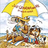 Just Grandma and Me (Little Critter) (Pictureback(R))