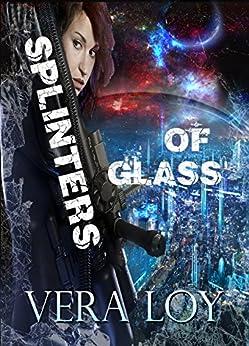 Splinters of Glass by [Loy, Vera]