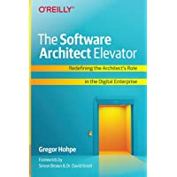 The Software Architect Elevator: Redefining the Architect's…