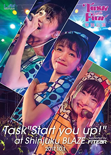 "『Task have Fun 単独公演 ""Task Strat you up!""』"