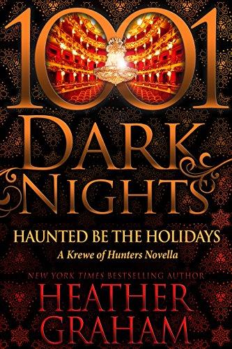 Haunted Be the Holidays: A Krewe of Hunters Novella (English Edition)