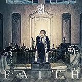 【Amazon.co.jp限定】FAITH[初回限定盤](DVD「一発録りやけど Rose Acoustic ver.」付)