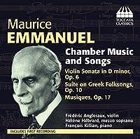 モーリス・エマニュエル:室内楽と歌曲集(Maurice Emmanuel: Chamber Music and Song)