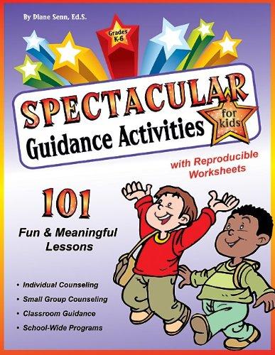 Download Spectacular Guidance Activities for Kids: Grades K-6 159850083X