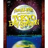 24th Summer 2005 TOKYO BAY-STATION Terminal II [Blu-ray]
