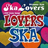 LOVERS SKA~Sing With You~/