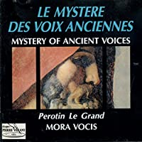 Mystery of Ancient Voices