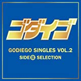 GODIEGO SINGLES VOL.2 -SIDE B SELECTION-