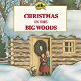 Christmas in the Big Woods (Little House Picture Book) 画像
