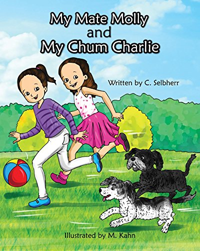 My Mate Molly and My Chum Char...