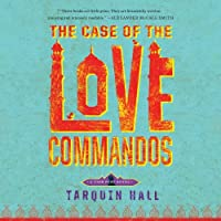 The Case of the Love Commandos (Vish Puri Mystery)