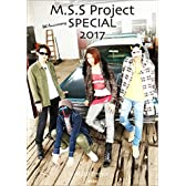8th Anniversary M.S.S Project SPECIAL 2017